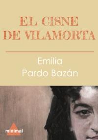Emilia Pardo Bazan - El cisne de Vilamorta.