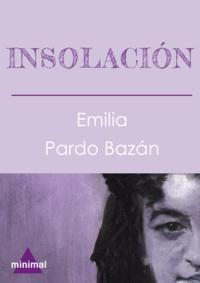 Emilia Pardo Bazan - Insolación.