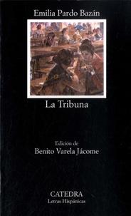 Emilia Pardo Bazan - La tribuna.