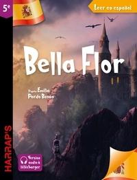 Emilia Pardo Bazán - Leer en espanol : Bella Flor (niveau 5e).