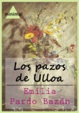 Emilia Pardo Bazan - Los pazos de Ulloa.
