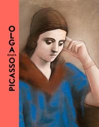 "Emilia Philippot et Bernard Ruiz-Picasso - Olga Picasso - Catalogue de l'exposition ""Olga Picasso"", Musée national Picasso-Paris, du 21 mars au 3 septembre 2017."