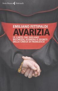 Avarizia - Le carte che svelano ricchezza, scandali e segreti della chiesa di Francesco.pdf
