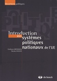 Emiliano Grossman et Nicolas Sauger - Introduction aux systèmes politiques nationaux de l'UE.