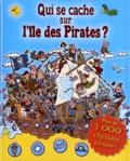 Emiliano Migliardo et Javier Blanco Belvisi - Qui se cache sur l'ile des Pirates ?.