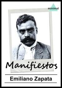 Emiliano Zapata - Manifiestos.