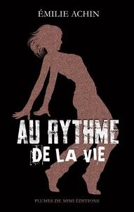 Emilie Achin - Au rythme de la vie.