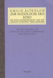 Emilie Altenloh - Zur Soziologie des Kino - Die Kino-Unternehmung une die sozialen Schichten ihrer Besucher.
