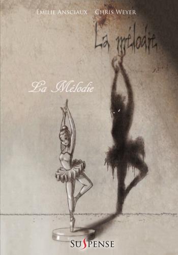 Emilie Ansciaux et Chris Weyer - La Mélodie.