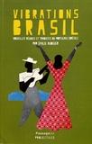 Emilie Audigier - Vibrations Brasil.