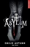 Emilie Autumn - Asylum - L'Asile pour jeunes filles rebelles.