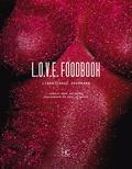 Emilie Baltz et Carole-Anne Boisseau - LOVE Foodbook.