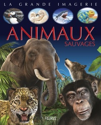 Emilie Beaumont et Gian-Paolo Faleschini - Animaux sauvages.