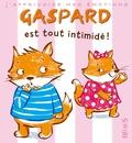 Emilie Beaumont et Valéria Eude - Gaspard est tout intimidé.
