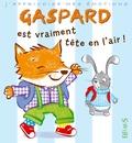 Emilie Beaumont et Valéria Eude - Gaspard est vraiment tête en l'air !.
