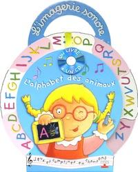 Emilie Beaumont et Nathalie Bélineau - L'alphabet des animaux. 1 CD audio