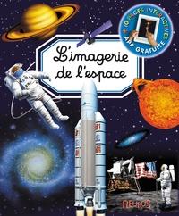 Emilie Beaumont et Marie-Renée Guilloret - L'imagerie de l'espace.