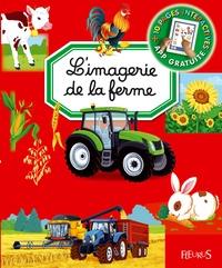 Emilie Beaumont et Marie-Renée Guilloret - L'imagerie de la ferme.