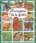 Emilie Beaumont et Marie-Renée Pimont - L'imagerie de la forêt.