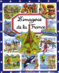 Emilie Beaumont et Stéphanie Redoulès - L'imagerie de la France.