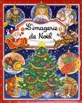 Emilie Beaumont et Colette Hus-David - L'imagerie de Noël.