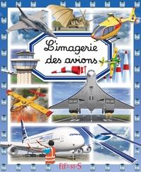 Emilie Beaumont - L'imagerie des avions.