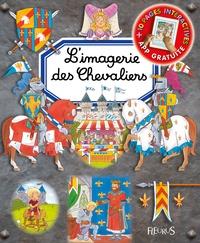 Emilie Beaumont - L'imagerie des chevaliers.