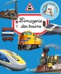 Emilie Beaumont et Philippe Simon - L'imagerie des trains.