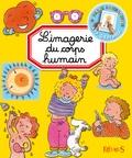 Emilie Beaumont et Philippe Simon - L'imagerie du corps humain.