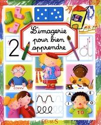Emilie Beaumont et Marie-Renée Guilloret - L'imagerie pour bien apprendre.