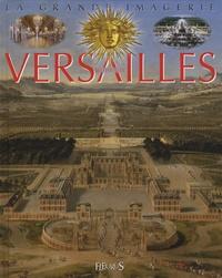 Emilie Beaumont et Sabine Boccador - Le château de Versailles.