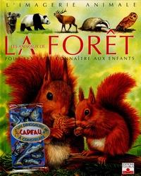Emilie Beaumont et Sandrine Lefebvre - Les animaux de la forêt - Pour les faire connaître aux enfants. 1 Jeu