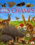 Emilie Beaumont et Raphaëlle Chauvelot - Les animaux des champs - Pour les faire connaître aux enfants.