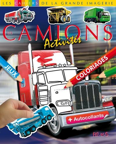 Emilie Beaumont - Les camions - Dessin, coloriages, jeux plus autocollants.