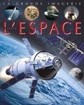 Emilie Beaumont et Jacques Dayan - Les engins de l'espace.