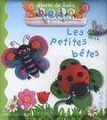 Emilie Beaumont et Nathalie Bélineau - Les petites bêtes.