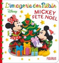 Emilie Beaumont et Nathalie Bélineau - Mickey fête Noël.