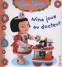 Emilie Beaumont et Nathalie Bélineau - Nina joue au docteur.