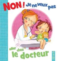 Emilie Beaumont - Non ! je ne veux pas aller chez le docteur.