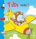 Emilie Beaumont et Valérie Coeugniet - Tibi vole !.