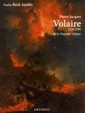 Emilie Beck Saiello - Pierre Jacques Volaire dit le Chevalier Volaire (1729-1799).
