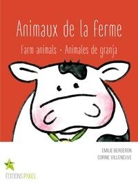 Emilie Bergeron et Corine Villeneuve - Animaux de la ferme - Farm animals · Animales de granja.