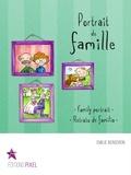 Emilie Bergeron et Corine Villeneuve - Portrait de famille - Family portrait · Retrato de familia.