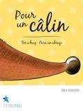 Emilie Bergeron et Corine Villeneuve - Pour un câlin - For a hug · Para un abrazo.