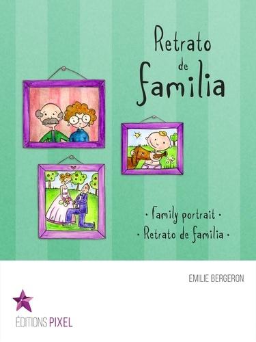 Retrato de familia. Portrait de famille · Family portrait