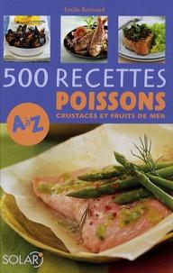 Deedr.fr 500 Recettes Poissons, crustacés et fruits de mer de A à Z Image