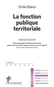 Emilie Biland - La fonction publique territoriale.