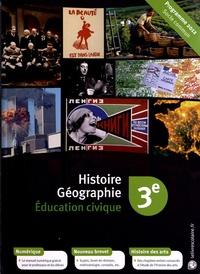 Emilie Blanchard et Martin Veber - Histoire Géographie Education civique 3e - Manuel élève.