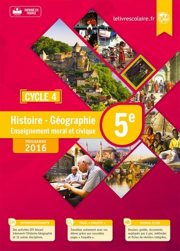 Histoire Geographie Enseignement Morale Et Civique 5e Cycle 4 Manuel Eleve Grand Format