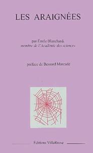 Emilie Blanchard - Les araignées.